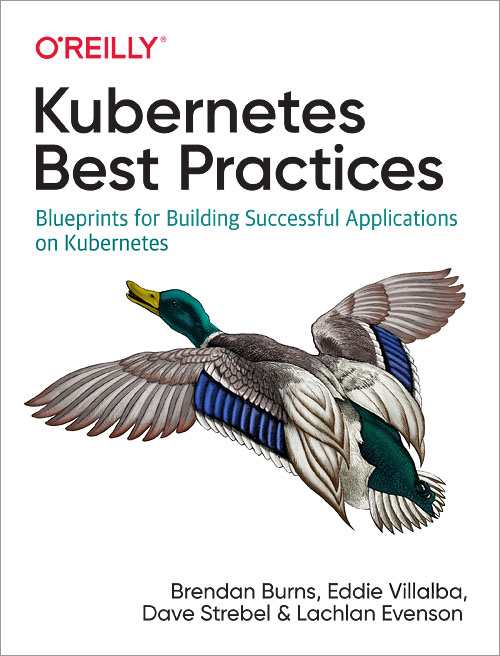 Kubernetes Best Practices